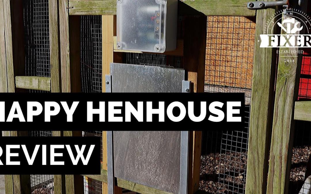 Happy Henhouse Automatic Chicken Coop Door Opener REVIEW